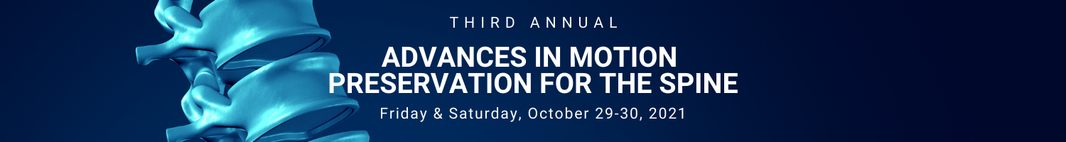 3rd Annual Advances in Motion Preservation of the Spine Banner